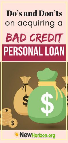 Do's and Don'ts On Acquiring a Bad Credit Personal Loan Credit Check, Credit Score, Apply For A Loan, How To Apply, Fast Loans, Loans For Bad Credit, Fast Cash, The Borrowers, Finance