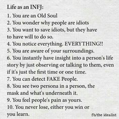Life as an INFJ . which in my universe is almost the same as being HSP Highly Sensitive . Infj Mbti, Intj And Infj, Infj Type, Empath Traits, Intuitive Empath, Istp, Myers Briggs Personality Types, Infj Personality, Myers Briggs Infj