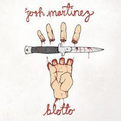 Josh Martinez - Blotto (full official album stream)