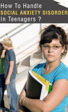 How To Handle Social Anxiety Disorder In Teenagers ? #parentstipsforteens