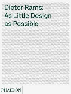 Dieter Rams: As Little Design as Possible by Sophie Lovell http://www.amazon.com/dp/0714849189/ref=cm_sw_r_pi_dp_9Sgaxb1CDWWXB