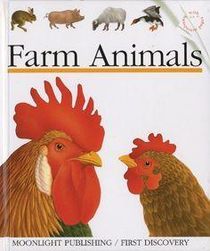 Farm Animals (First Discovery Series) by Sylvaine Peyrols, http://www.amazon.com/dp/1851031693/ref=cm_sw_r_pi_dp_jULmrb0SAXPTP