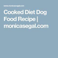 Cookusinterruptus files homemade20dog20foodpdf pets cooked diet dog food recipe monicasegal forumfinder Images