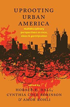 Uprooting Urban America: Multidisciplinary Perspectives o... https://www.amazon.com/dp/1433122561/ref=cm_sw_r_pi_awdb_x_dWRJybSN7WDDE