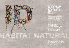 Fique ligado para seguir todas as atualizações do que acontece na Expo Revestir e no evento de lançamento Habitat Natural ID.  Curta, compartilhe e faça parte da nossa identidade!  www.portobello.com.br