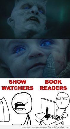 Difference between book readers and show watchers - Game Of Thrones Memes