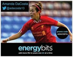 "AMANDA DACOSTA: Amanda is a professional soccer player for Liverpool FC! Amanda's position is midfielder.""  I take my BITS in the changing room before we go out to warm up for the game (usually an hour before kick off) and I take 20-30 of them with swigs of water in between. After the warm up I put on my game jersey and take another 10-15 right before we take the field. If I am feeling tired at halftime I might even take 10 more, but usually the ones I take before the game do the trick!"""