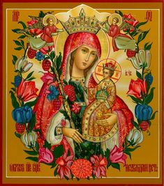 Our Lady's Icon 'Perennial flower' Religious Images, Religious Icons, Religious Art, Blessed Mother Mary, Blessed Virgin Mary, Images Of Mary, Christian Artwork, Queen Of Heaven, Byzantine Icons