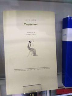 """""""Praderas"""" de Louise Gluck. Pre-Textos"""