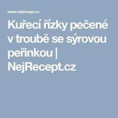 Kuřecí řízky pečené v troubě se sýrovou peřinkou | NejRecept.cz