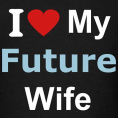 21 Best Future Wife Quotes images in 2019 | Future wife