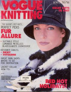 VOGUE KNITTING INTERNATIONAL Winter 1995-96, 112 pages * Fur Allure * Great Gifts to Knit * Mother-Daughter Duos * Metallic Knits * 32 designer patterns, including mother-daughter duos, children's sweaters, knitted ties, and pillows and throws for home décor. Also 5 black-and-white graphic knits in Fair Isle and mosaic knitting. #VogueKnittingInternational #MagazineBackIssue