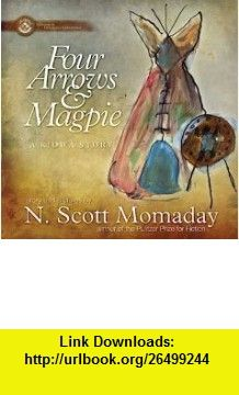 Four Arrows  Magpie A Kiowa Story (9781930709638) N. Scott Momaday , ISBN-10: 1930709633  , ISBN-13: 978-1930709638 ,  , tutorials , pdf , ebook , torrent , downloads , rapidshare , filesonic , hotfile , megaupload , fileserve