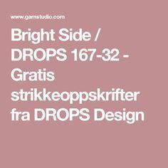 Bright Side / DROPS 167-32 - Gratis strikkeoppskrifter fra DROPS Design