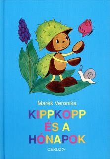 Marci fejlesztő és kreatív oldala: Marék Veronika - Kippkopp és a hónapok