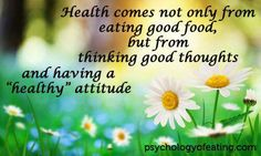 mylawofattractionlife:  Health comes not only from eating good... #law of attraction #loa #law of abundance #visualization #attract wealth #magnetic mind sculpting #positive affirmations #subconscious mind programming #law of vibration #living abundantly