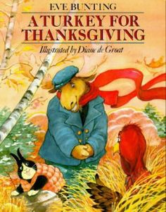 Turkey for Thanksgiving Eve Bunting De Groat Brand New Childrens Book Humorous! Thanksgiving Stories, Thanksgiving Eve, Thanksgiving Activities, Holiday Activities, Thanksgiving Cornucopia, Kindergarten Thanksgiving, Thanksgiving Projects, Vegetarian Thanksgiving, Vegetarian Food