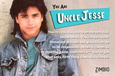 I took Zimbio's 'Full House' quiz and I'm Uncle Jesse! Who are you?