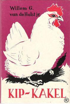 Kip-Kakel, geschreven door W.G. van de Hulst-jr.
