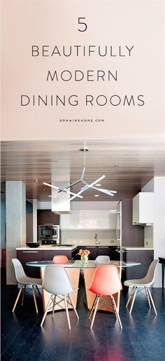 The most beautifully modern dining rooms