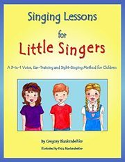 Singing Lessons for Little Singers: A Voice, Ear-Training and Sight-Singing Method for Children by Gregory Blankenbehler Singing Lessons For Kids, Vocal Lessons, Singing Tips, Music Lessons, Singing Quotes, Singing Exercises, Vocal Exercises, Teaching Music, Teaching Kids