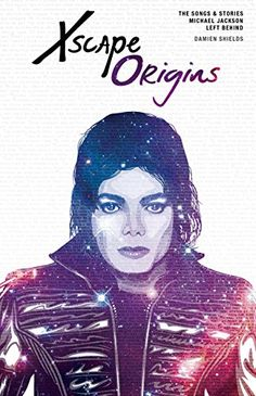 Xscape Origins: The Songs and Stories Michael Jackson Left Behind - Kindle edition by Damien Shields. Arts & Photography Kindle eBooks @ Amazon.com.
