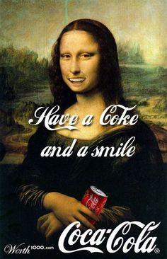 Before the real Coca-Cola people think of this, here's someone on Worth1000 giving the Mona Lisa a soda.
