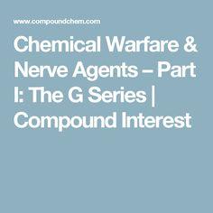 Chemical Warfare & Nerve Agents – Part I: The G Series | Compound Interest