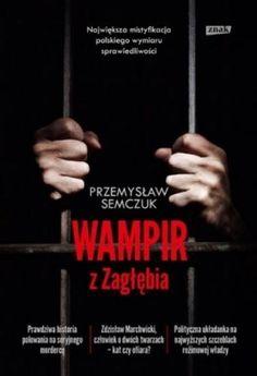 Wampir z Zagłębia Semczuk Przemysław Znak.Księgarnia internetowa Czytam.pl