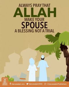 Always pray that Allah make your spouse a blessing not a trial. Muslim Couple Quotes, Muslim Quotes, Muslim Couples, Allah Islam, Islam Quran, Islam Hadith, Islam Muslim, Islamic Love Quotes, Islamic Inspirational Quotes