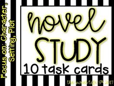 10 Task Cards for Novel Study (Focus: Plot, Character, Setting) -These should work with any novel with characters for Grades 4-8. -Students can complete these whole group, small groups, partners, or they could write answers. -Task cards include multiple ACCOUNTABLE TALK STEMS to help students with oral answers. -This product will be growing shortly and will include multiple FOCUS standards.
