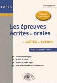 Les épreuves écrites et orales au CAPES de Lettres / Christine Seutin, 2015  http://bu.univ-angers.fr/rechercher/description?notice=000802831