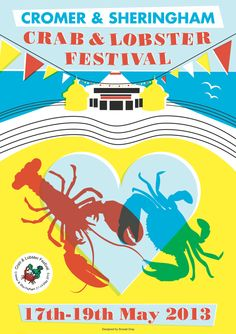 Cromer & Sheringham Crab & Lobster Fesitival 17th, 18th, 19th May