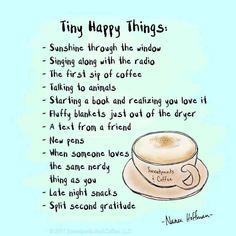 ~ Happy Things
