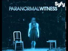 Paranormal Witness <3