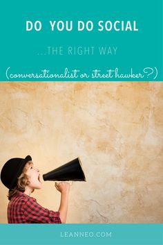 Do you do Social? (are you a street hawker or a conversationalist?) | Bigger, Bolder, Better | Summit School with LeanneO