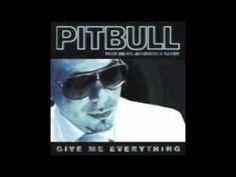 Pitbull - Give Me Everything ft Ne-Yo, Afrojack, Nayer