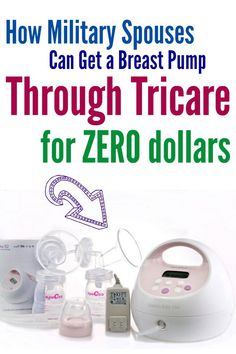 How to get a breast pump through Tricare insurance at no cost to you! Easy step-by-step guide for military spouses! | Military wife | Military Family | Military Mom