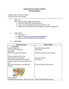 A Detailed Lesson Plan in English For Kindergarten Student's Name: Rae Anne D. Sapuan Instructor's Name: Jelfa Sollesta I.... Grade 1 Lesson Plan, Daily Lesson Plan, Science Lesson Plans, Teacher Lesson Plans, Kindergarten Lesson Plans, English Kindergarten, Kindergarten Learning, Teaching English, Learning Activities