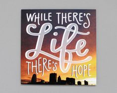Mounted Photo Print // While There's Life There's by EmDashPaperCo, $15.00