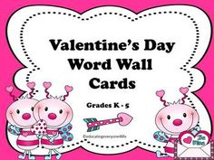 Teachers:  Enjoy This Valentine's Day Word Wall Card Set For The Classroom.