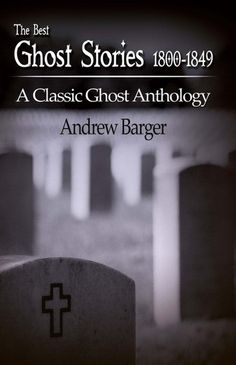 """Read """"The Best Ghost Stories A Classic Ghost Anthology"""" by Andrew Barger available from Rakuten Kobo. Ghost stories became very popular in the first half of the nineteenth century and this collection by Andrew Barger conta. Best Ghost Stories, Scary Stories, Classics To Read, New Books, Books To Read, Very Scary, Read News, Book Recommendations, Book Lists"""