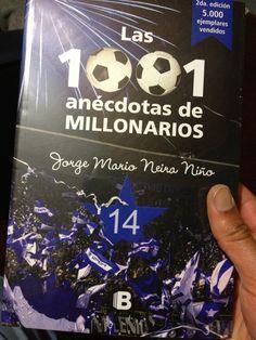 El libro que resume en 1001 anécdotas la historia de Millonarios. Soccer, Colombia, Champs, Book, Creativity, Historia, Futbol, European Football, European Soccer