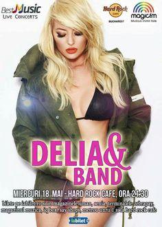 Miercuri, 18 mai, ora 21.30 – Concert DELIA & BAND Pe 18 mai, începând cu ora 21:30, DELIA te aşteaptă la Hard Rock Cafe pentru un spectacol ca pe Broadway, cu cele mai tari hituri proprii, dar şi cu melodii din repertoriul internaţional. Detalii & Bilete >> http://www.vipstyle.ro/Eveniment_Concert_DELIA.