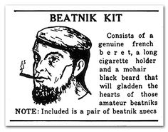 Behold, Daddy O, the Beatnik related article rent genuine beatniks