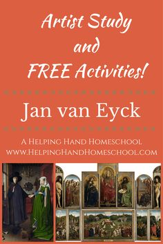Learn about artist Jan van Eyck with a free artist study and activities from www.helpinghandhomeschool.com! #art #arthistory #homeschool #unitstudy