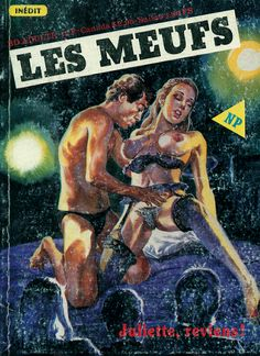 LES MEUFS - N° 31 Juliette, reviens !