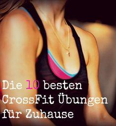 """Die 10 besten CrossFit Übungen für Zuhause! Dir fehlen die Mittel oder Möglichkeiten in einer CrossFit Box zu trainieren? Macht nichts, denn mit diesen 10 CrossFit Übungen kannst du sofort loslegen. Um Zuhause effizient zu trainieren, sind sogenannte """"Body Weight Movements"""" ideal, also jene Übungen, die du mit deinem eigenen Körpergewicht absolvieren kannst und eine perfekte Grundlage für dein WOD (Workout of the Day) bilden."""