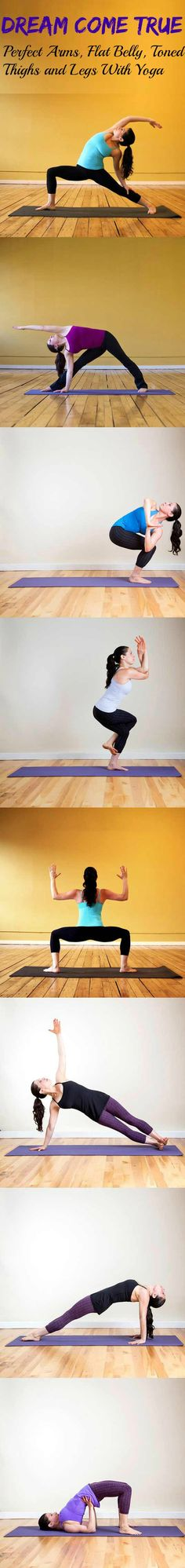 Dream Come True – Perfect Arms, Flat Belly, Toned Thighs and Legs With Yoga