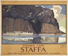 SCOTLAND - Staffa, FINGAL'S CAVE Vintage Advertising Posters, Vintage Travel Posters, Poster Vintage, Fingal's Cave, Nostalgia, British Travel, Tourism Poster, Railway Posters, Scotland Travel